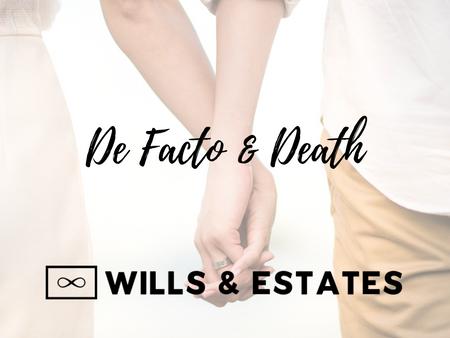 De Facto & Death
