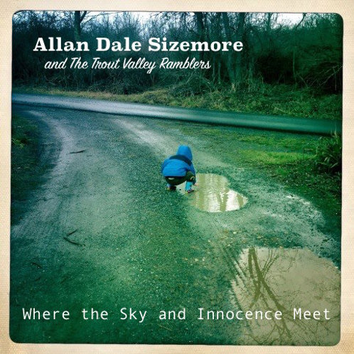 Allan Dale Sizemore and TVR- Where the Sky and Innocence Meet