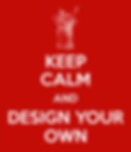 keep-calm-and-design-your-own-21.png