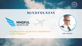 I'm going to lose my job how is Mindfulness going to help me?