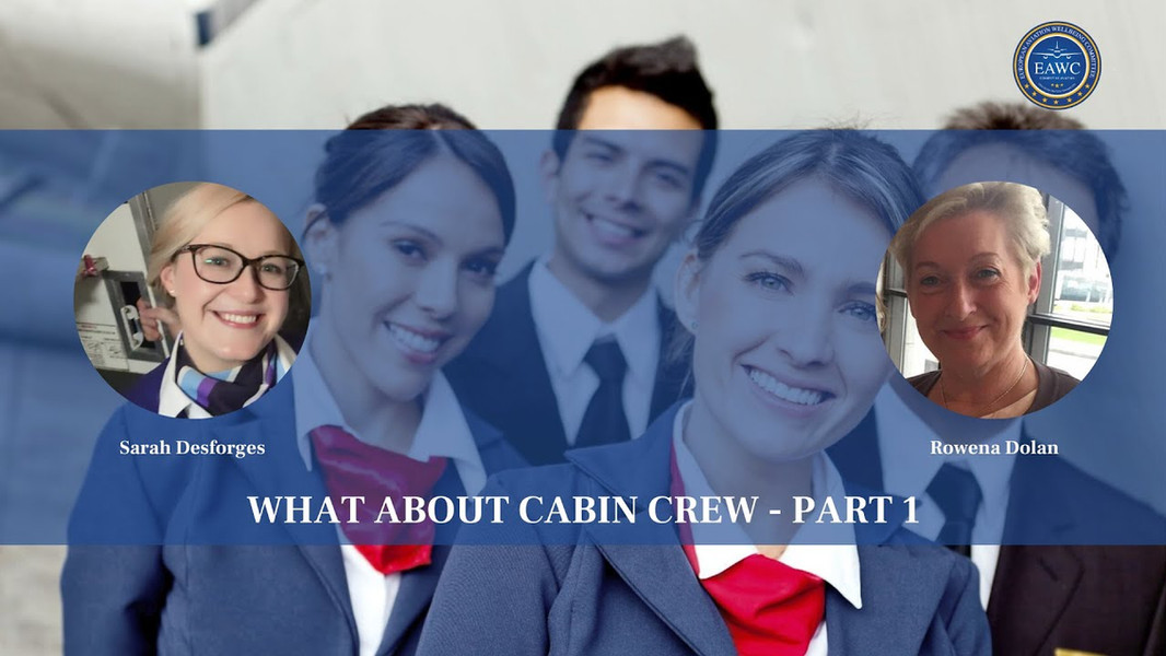 What about cabin crew - Part 1