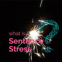What is Sentence Stress?