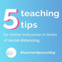 5 Teaching Tips - Covid-19