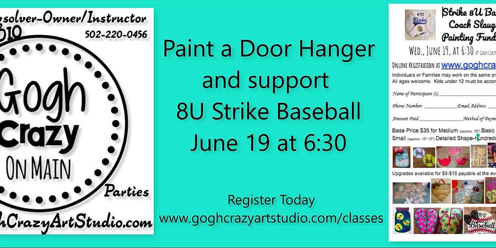 Fund Raiser Strike 8U Baseball Wooden Cutout Painting Party