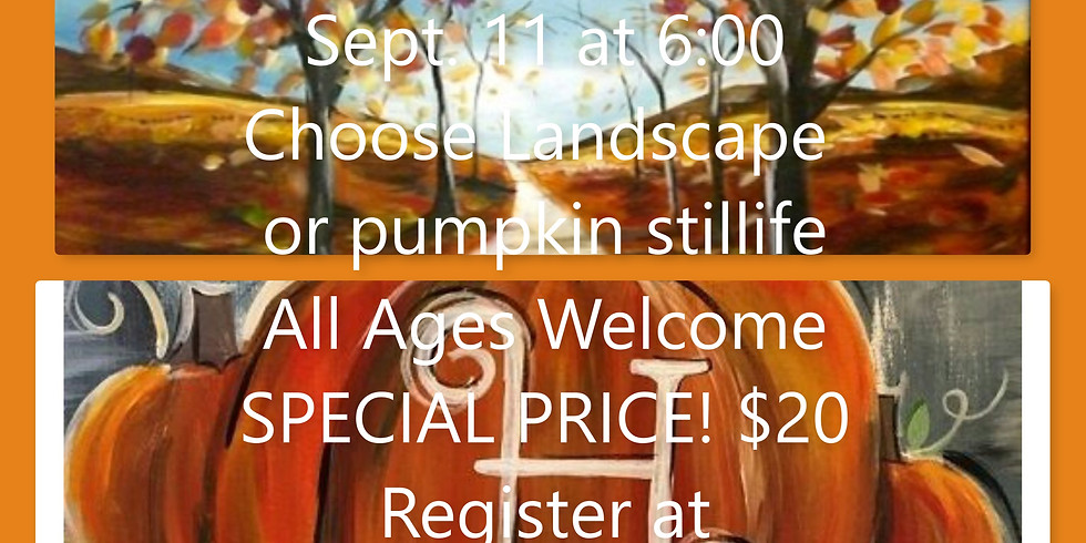 Fall Canvas Choose Landscape or Pumpkin Still Life Special Price $20