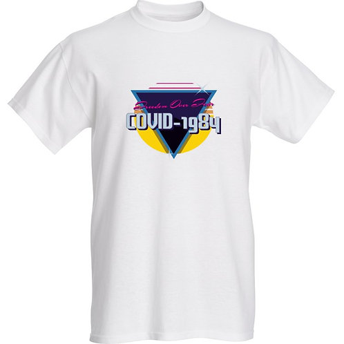 'COVID-1984: Freedom Over Fear' T-Shirt