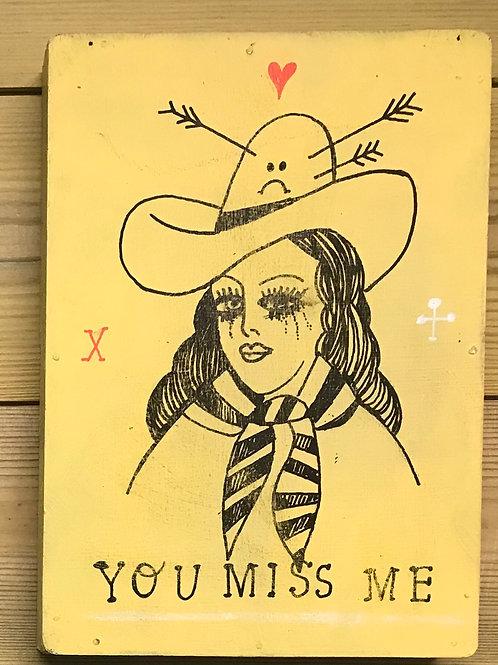 Miss Me - Original art on wood
