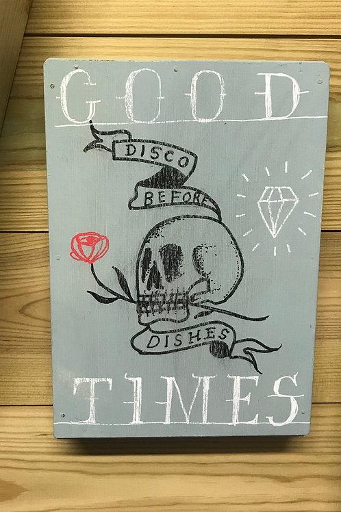 'Good Time' original art on wood