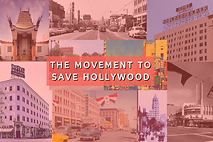 THE MOVEMENT TO SAVE HOLLYWOOD