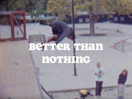 Jordan Thackeray - 'Better Than Nothing'.