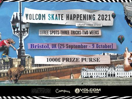 Volcom - Skate Happening 2021 - Bristol info here!