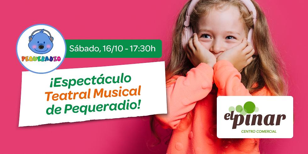 ¡Espectáculo teatral musical de Pequeradio! en el Centro Comercial Carrefour El Pinar de Las Rozas