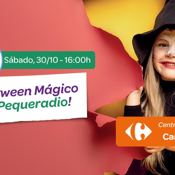 ¡Halloween Mágico con Pequeradio en el Centro Comercial Carrefour Campanar!
