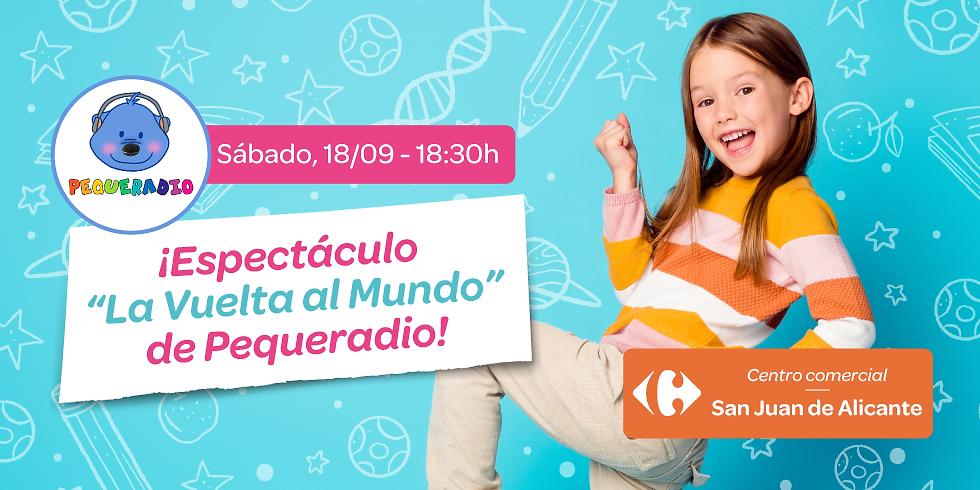 """Espectáculo """"La Vuelta al Cole"""" con Pequeradio en el Centro Comercial Carrefour San Juan de Alicante"""