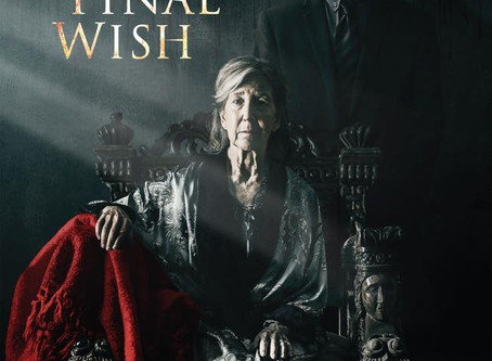 "OUR TRAILER IS OUT – ""The Final Wish"" Hits Theaters January 24th!"