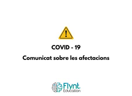 [Actualizado] COVID-19 - Comunicat sobre afectacions 1