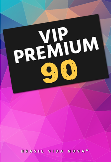 VIP PREMIUM 90 DIAS