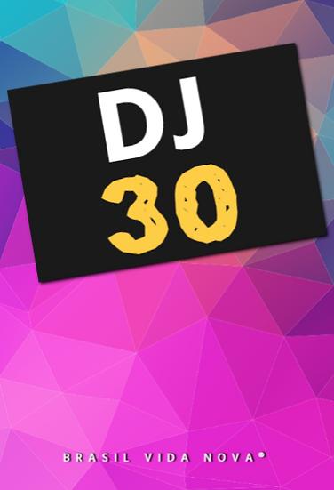 DJ 30 DIAS