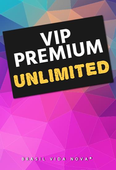 VIP PREMIUM UNLIMITED