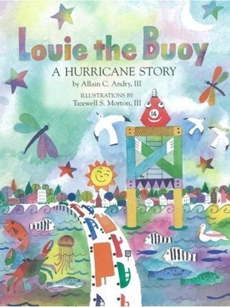 Louie the Buoy: A Hurricane Story