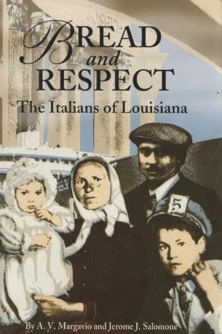 Bread and Respect: The Italians of Louisiana