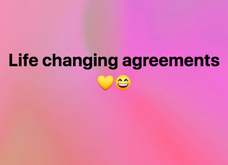 Life changing agreements