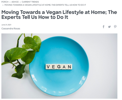 Moving Towards a Vegan Lifestyle at Home; The Experts Tell Us How to Do It