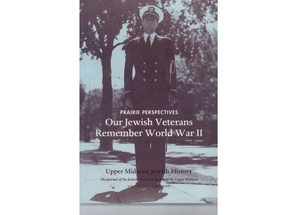 Prairie Perspectives: Our Jewish Veterans Remember World War II