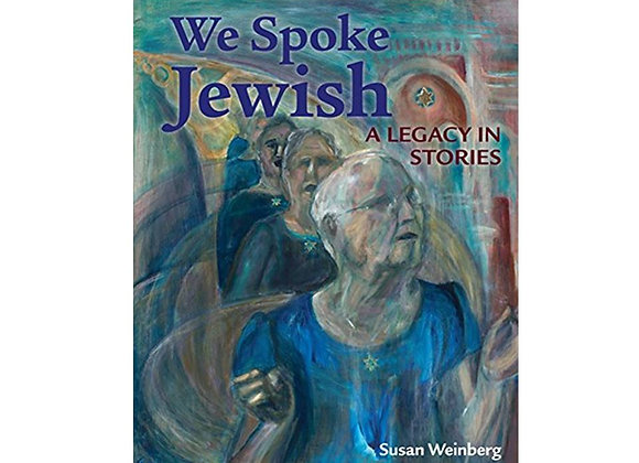 We Spoke Jewish Book