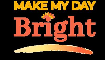 Make My Day Bright