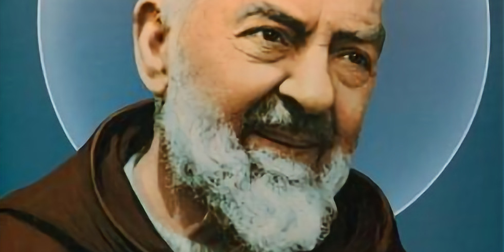 """St. Pio Day, """"Pray, Hope and Don't Worry"""" (1)"""