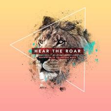 Hear the Roar - RTTN Worship