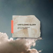 Unfolding Glory - John & Joslyn Brockman ft. JoJo Shoemate
