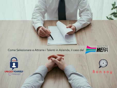 Come Selezionare e Attrarre i Talenti in Azienda, il caso del Gruppo Hera, con Andrea Capano