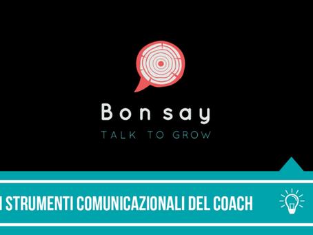 Gli Strumenti Comunicazionali del Coach