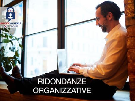 Ridondanze organizzative: sull'Innovazione e su quando l'Inutile può tornare Utile