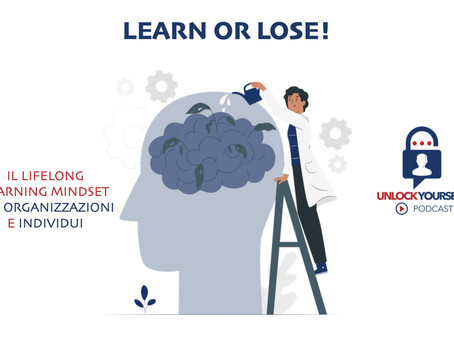 Learn or Lose: il Lifelong Learning Mindset