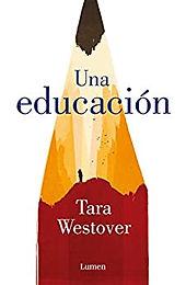 Una Educación (Educated)