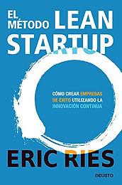 El método Lean Startup (The Lean Startup)