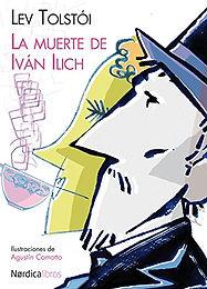La muerte de Iván Ilich (The Death Of Ivan Ilyich)