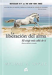 La liberación del alma (The Untethered Soul)