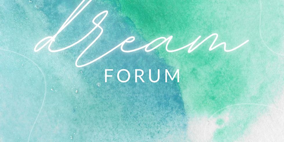 Dream Forum Oct 2021