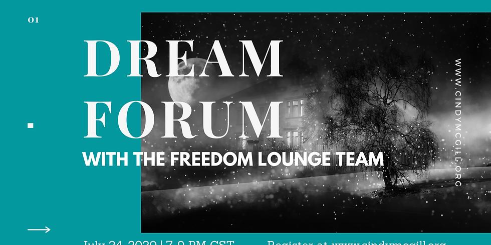 July 24 Dream Forum