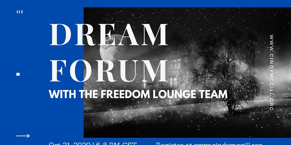 Oct 21 Dream Forum