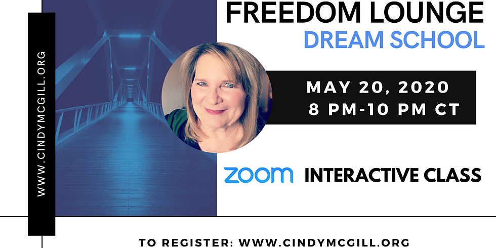 Freedom Lounge Dream School (Zoom Interactive)