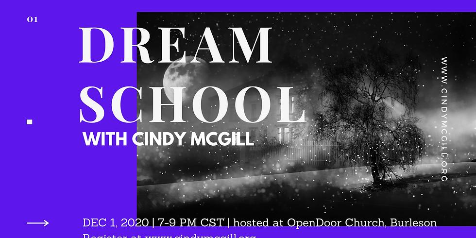 Dec 1 Dream School