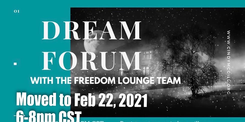 Dream Forum (Feb 22)