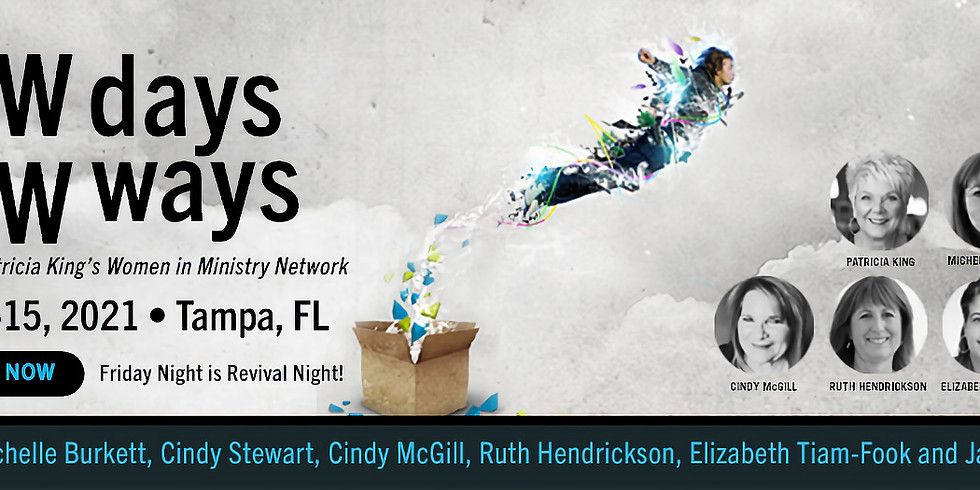 New Days, New Ways Conference ***(tickets sold by host)***