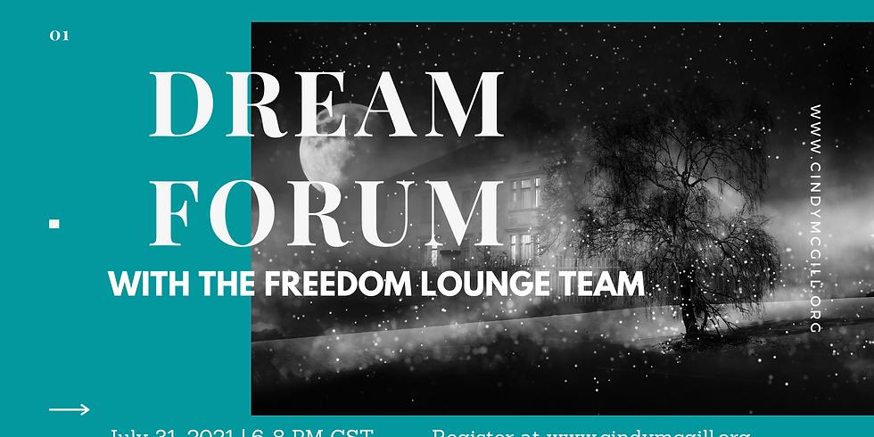 Dream Forum - July 31