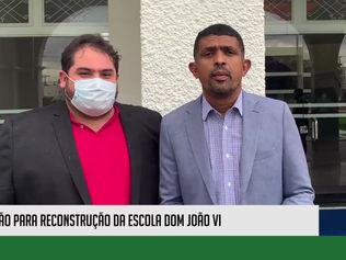 Escola Dom João VI passará por processo de reconstrução